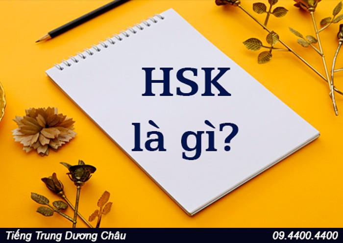 HSK là gì ?